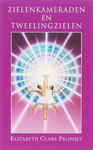 Zielenkameraden en tweeling zielen / druk 2: de spirituele dimensie van liefde en relaties (Gidsen voor praktische spiritualiteit) (Twin Ziele)