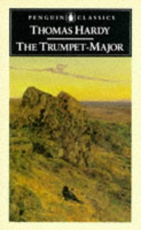 the-trumpet-major-and-robert-his-brother-classics-by-thomas-hardy-1989-01-18