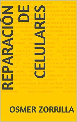 Reparación de Celulares (Spanish Edition)