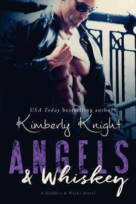 [(Angels & Whiskey)] [By (author) Kimberly Knight] published on (March, 2015)