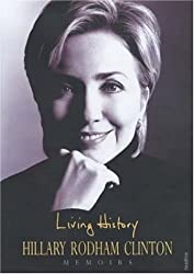 Living History by HILLARY RODHAM CLINTON (2003-08-01)