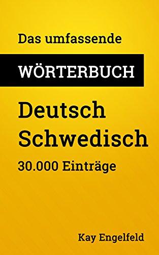 Das umfassende Wörterbuch Deutsch-Schwedisch: 30.000 Einträge (Umfassende Wörterbücher 11)