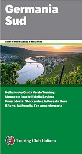 Germania Sud (Guide Verdi d'Europa Vol. 32) (Italian Edition)