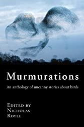 Murmurations: an anthology of uncanny stories about birds