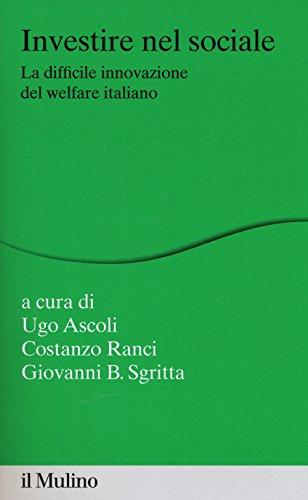 Investire nel sociale. La difficile innovazione del welfare italiano