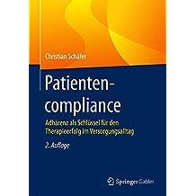 Patientencompliance: Adhärenz als Schlüssel für den Therapieerfolg im Versorgungsalltag