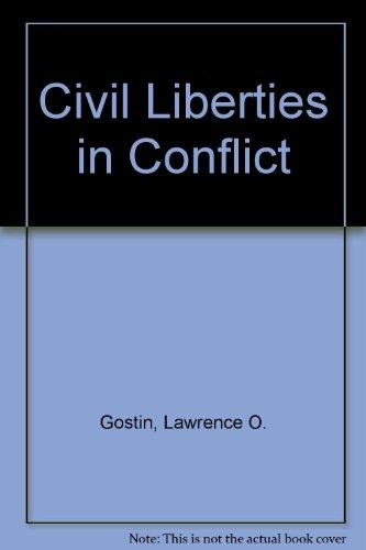 Civil Liberties in Conflict por Lawrence O. Gostin