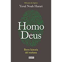Homo Deus: Breve Historia del Mañana / Homo Deus. a History of Tomorrow: Breve Historia del Mañana = Homo Deus