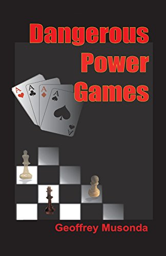 Dangerous Power Games