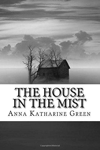The House in the Mist por Anna Katharine Green