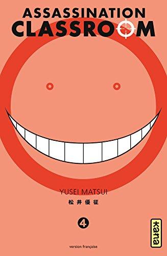 Assassination classroom - Tome 4 par Yusei Matsui