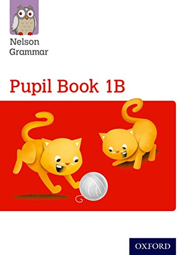 Nelson Grammar Pupil Book 1B Year 1/P2