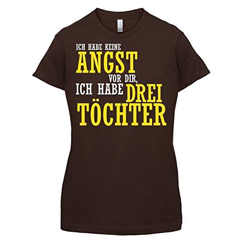 ICH FÜRCHTE MICH NICHT VOR DIR, ICH HABE DREI TÖCHTER - Damen T-Shirt - 14 Farben Dunkles Schokobraun
