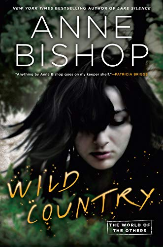 Wild Country (World of the Others, The Book 2) (English Edition) (Andere Anne Bishop)
