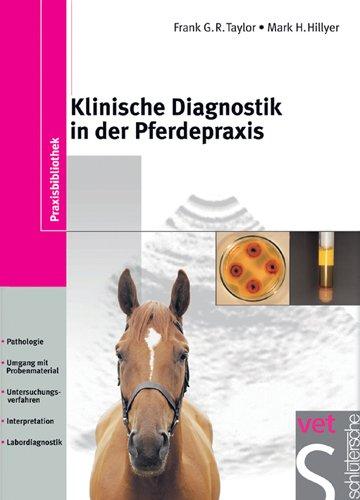 Klinische Diagnostik in der Pferdepraxis