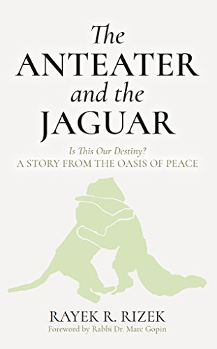 The Anteater And The Jaguar: Is This Our Destiny? A Story From the ...