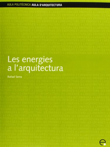 Les Energies A L'Arquitectura