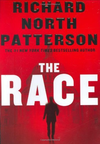 The Race by Richard North Patterson (2007-10-30)