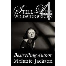 Still Life: A Supernatural Romance (Wildside Series Book 4)