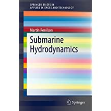 Submarine Hydrodynamics (SpringerBriefs in Applied Sciences and Technology)