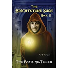 The Fortune-Teller: Book II of the Brightstone Saga