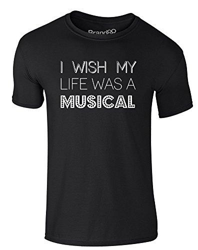 Brand88 - I Wish My Life Was A Musical, Erwachsene Gedrucktes T-Shirt Schwarz/Weiß