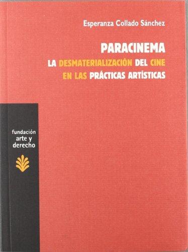 Paracinema: La desmaterialización del c...