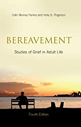 Bereavement: Studies of Grief in Adult Life, Fourth Edition