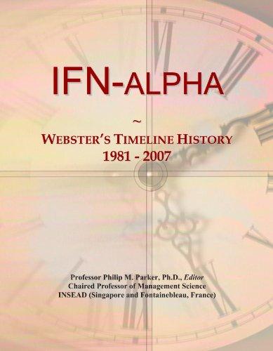 IFN-alpha: Webster's Timeline History, 1981 - 2007