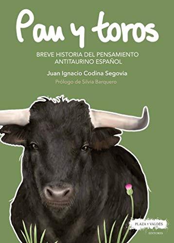 PAN Y TOROS por JUAN IGNACIO CODINA SEGOVIA