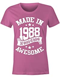 Ladies Made In 1988 30 Years Of Being Awesome T Shirt