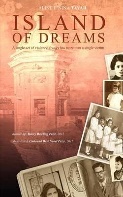 [Island of Dreams] (By: Aline P'Nina Tayar) [published: November, 2012]