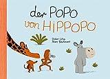 Der Popo von Hippopo - Marc Boutavant