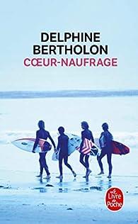 Coeur-naufrage par Delphine Bertholon