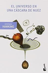 El universo en una cáscara de nuez par Stephen Hawking
