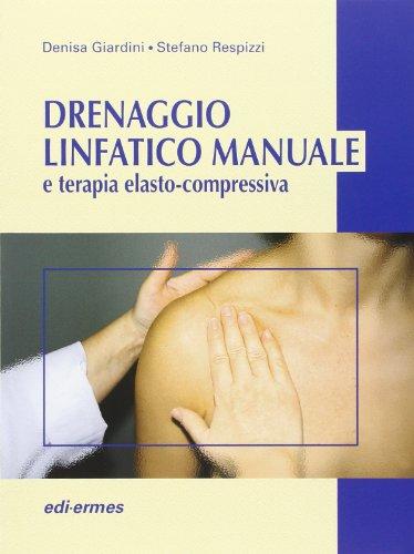 Drenaggio linfatico manuale e terapia elasto-compressiva