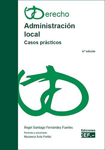 Administración local : casos prácticos por Ángel Santiago Fernández Fuentes