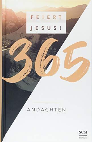 Feiert Jesus! 365 Andachten