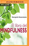 El libro del mindfulness/ The Book of Mindfulness