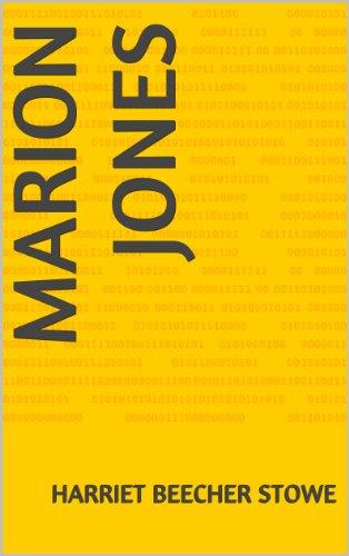 MARION JONES par HARRIET BEECHER STOWE