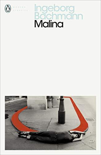 Malina (Penguin Modern Classics) por Bachmann Ingeborg