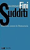 Sudditi: Manifesto contro la Democrazia (I grilli)
