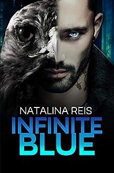 Infinite Blue by [Reis, Natalina]