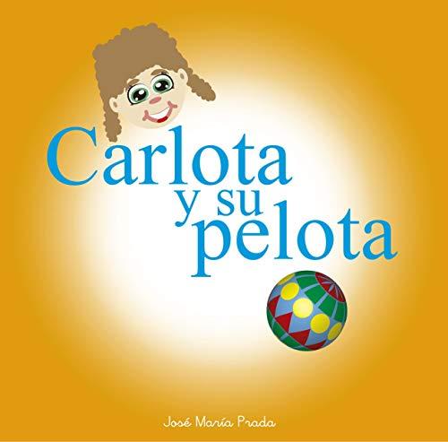 Carlota y su pelota: cuento infantil por cuento infantil