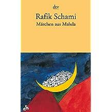 Märchen aus Malula: Roman