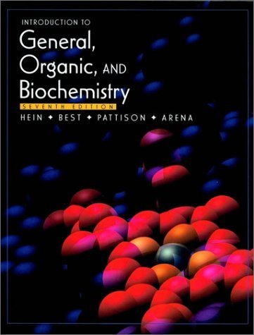 Introduction to General, Organic, and Biochemistry by Morris Hein (2000-12-26)