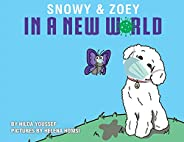 Snowy & Zoey In A New W