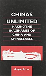 Lee: Chinas Unlimited Cloth (Chinese Worlds (University of Hawaii)) by Gregory B Lee (2002-11-01)