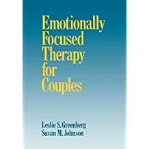 Emotionally Focused Therapy for Couples by Leslie S. Greenberg (1993-01-01)