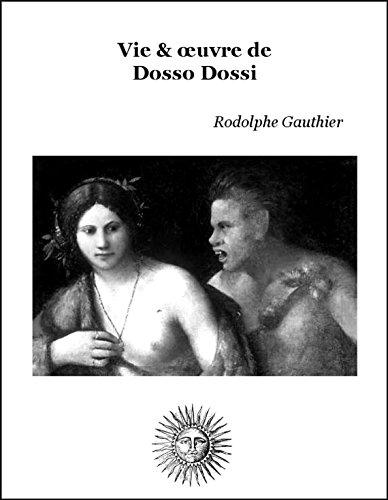 Vie et oeuvre de Dosso Dossi